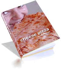 Cheese Pizza a book by David Caruso